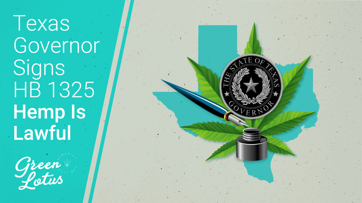 Texas HB1325 Signed Lawful Hemp